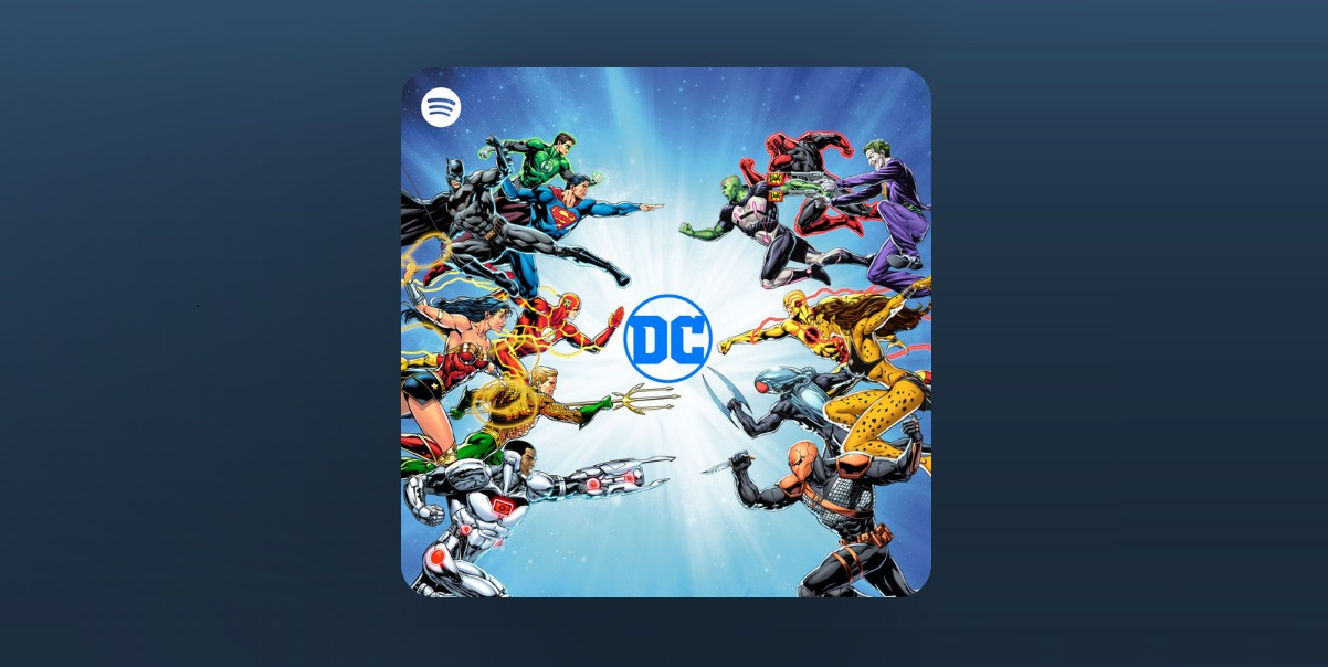 The DC Super Heroes and Villains are coming to Spotify.