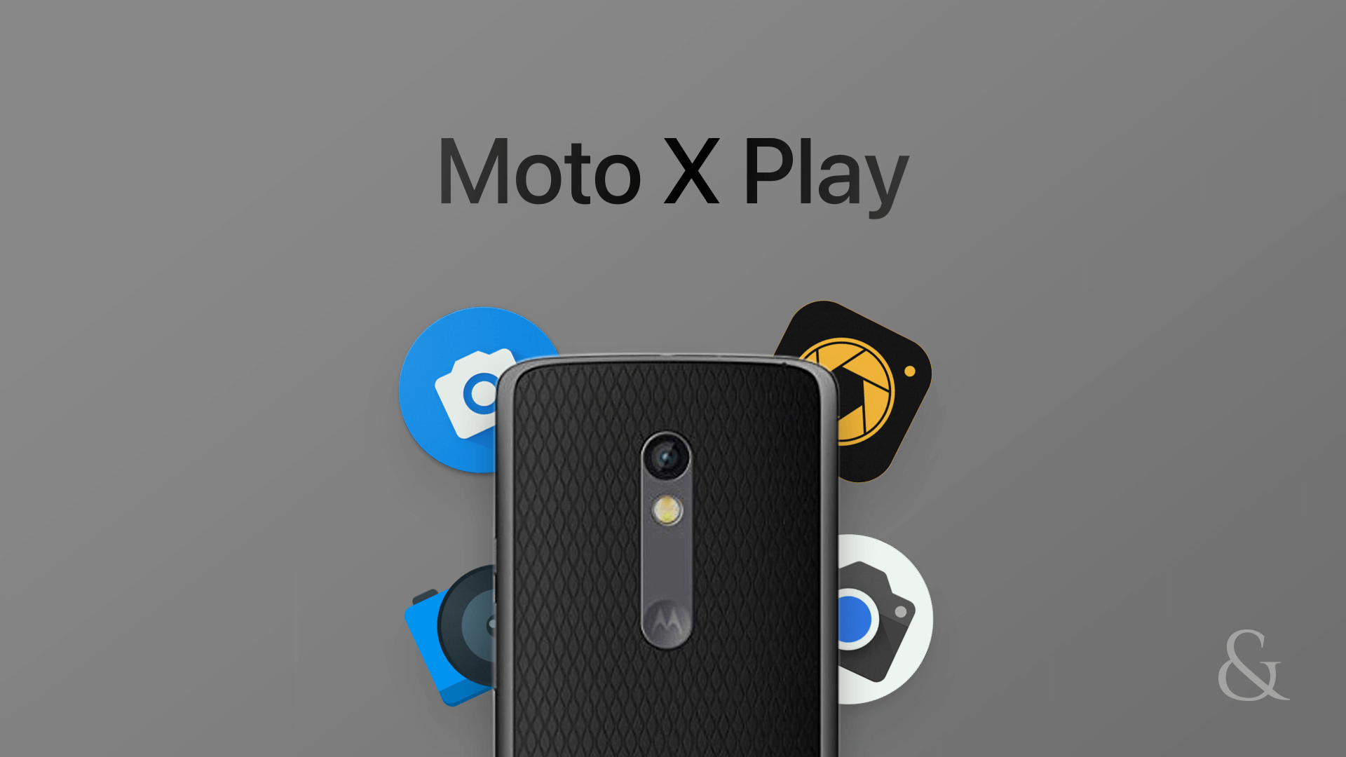 Best Camera App for Moto X Play